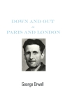Down And Out In Paris And London: by George Orwell Books Paperback Cover Image