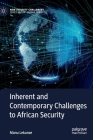 Inherent and Contemporary Challenges to African Security (New Security Challenges) Cover Image