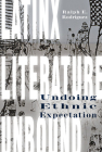 Latinx Literature Unbound: Undoing Ethnic Expectation Cover Image