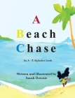 A Beach Chase: An A - Z Alphabet book Cover Image