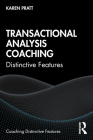 Transactional Analysis Coaching: Distinctive Features (Coaching Distinctive Features) Cover Image