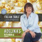 Adelina's Kitchen Dromana: Recipes from My Italian Table Cover Image