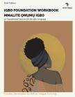Igbo Foundation Workbook: Mmalite ?m?m? Igbo (Native Tongue - Igbo Workbooks #1) Cover Image