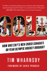 Gold: How Gretzky's Men Ended Canada's 50-Year Olympic Hockey Drought Cover Image