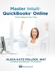 Master Intuit QuickBooks Online: From Setup to Tax Time Cover Image