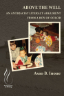 Above the Well: An Antiracist Literacy Argument from a Boy of Color Cover Image