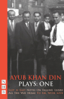 Ayub Khan Din: Plays One Cover Image