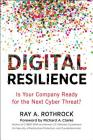 Digital Resilience: Is Your Company Ready for the Next Cyber Threat? Cover Image