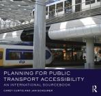 Planning for Public Transport Accessibility: An International Sourcebook Cover Image