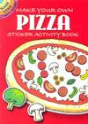 Make Your Own Pizza: Sticker Activity Book (Dover Little Activity Books) Cover Image