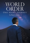 World Order: One Man's Journey Cover Image