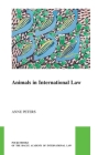 Animals in International Law (Pocket Books of the Hague Academy of International Law / Les #45) Cover Image