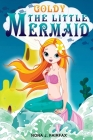 Goldy The Little Mermaid Book 1: Children's Books, Kids Books, Bedtime Stories For Kids, Kids Fantasy Book Cover Image