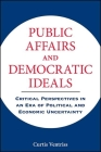 Public Affairs and Democratic Ideals Cover Image
