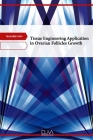 Tissue Engineering Application in Ovarian Follicles Growth Cover Image