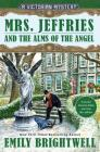 Mrs. Jeffries and the Alms of the Angel (A Victorian Mystery #38) Cover Image