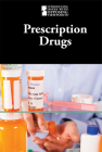 Prescription Drugs (Introducing Issues with Opposing Viewpoints) Cover Image