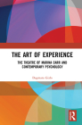 The Art of Experience: The Theatre of Marina Carr and Contemporary Psychology Cover Image