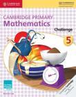 Cambridge Primary Mathematics Challenge 5 (Cambridge Primary Maths) Cover Image
