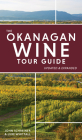 The Okanagan Wine Tour Guide Cover Image