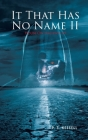 It That Has No Name II: House On Highway 89 Cover Image