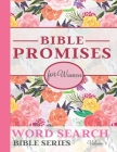 Bible Promises For Women Word Search Bible Series Vol. 1: Encouraging Promises From The Word Of God On Answered Prayers, Love, Peace, Nearness Of God Cover Image
