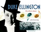 Duke Ellington: His Life in Jazz with 21 Activities (For Kids series #27) Cover Image