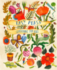 Easy Peasy: Gardening for Kids Cover Image