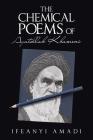 The Chemical Poems of Ayatollah Khameni Cover Image