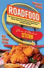 Roadfood: The Coast-to-Coast Guide to 800 of the Best Barbecue Joints, Lobster Shacks, Ice Cream Parlors, Highway Diners, and Mu Cover Image