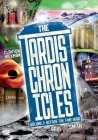 The TARDIS Chronicles: Volume 1: Before the Time War Cover Image