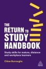 The Return to Study Handbook: Study Skills for Mature, Distance, and Workplace Learners Cover Image