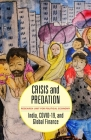 Crisis and Predation: India, COVID-19, and Global Finance Cover Image
