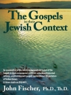 The Gospels in Their Jewish Context Cover Image