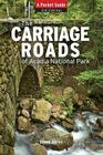 Carriage Roads of Acadia 3ed: Apb (Pocket Guide) Cover Image