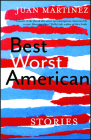 Best Worst American: Stories Cover Image