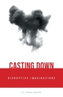 Casting Down Disruptive Imaginations Cover Image