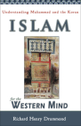 Islam for the Western Mind: Understanding Muhammad and the Koran Cover Image