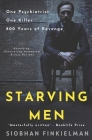Starving Men: An Irish psychiatrist, a professional killer, and a twisted revenge for history. Cover Image