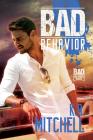 Bad Behavior (Bad in Baltimore #5) Cover Image