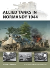 Allied Tanks in Normandy 1944 (New Vanguard) Cover Image