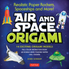Air and Space Origami Kit: Realistic Paper Rockets, Spaceships and More! [kit with Origami Book, Folding Papers, 185] Stickers] Cover Image