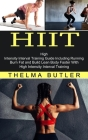 Hiit: Burn Fat and Build Lean Body Faster With High Intensity Interval Training (High Intensity Interval Training Guide Incl Cover Image