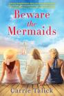 Beware the Mermaids Cover Image