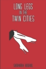 Long Legs in the Twin Cities: Dating tales from a lesbian in her 20's Cover Image
