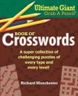 Ultimate Giant Grab a Pencil Book of Crosswords Cover Image