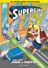 Supergirl and the Man of Metal Cover Image