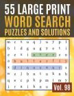 55 Large Print Word Search Puzzles and Solutions: Activity Book for Adults and kids - Large Print Word-Finds Puzzle Book-Word Search ( Find Words for Cover Image