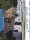 Experience Yucatan: Getting to Know the Villages of the Yucatan with Don Héctor Cover Image