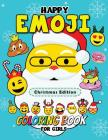 Happy Emoji Coloring Book for Girls: Christmas Edition Cover Image